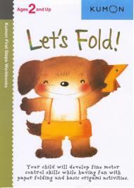 KUMON: Ages 2 and up – LETS FOLD