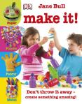 Jane_Bull-Make_It!__-DK_CHILDREN(2011)_01