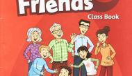 Family and Friends 2 – Class book (Theo ch/trình của Bộ Giáo Dục – Lớp 2) – Có file Audio mp3 giúp bé luyệnnghe