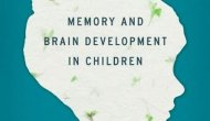 EBOOK: The Learning Brain: Memory and Brain Development in Children